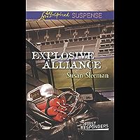 Explosive Alliance (First Responders Book 2)