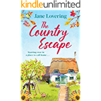 The Country Escape: An uplifting, funny, romantic read for 2021