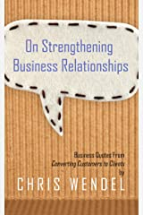 On Strengthening Business Relationships Kindle Edition