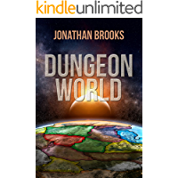 Dungeon World: A Dungeon Core Experience