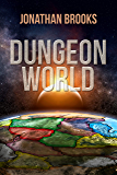 Dungeon World: A Dungeon Core Experience (English Edition)