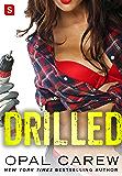 Drilled: A Novel