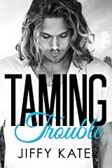 Taming Trouble: Finding Focus Book 4 Kindle Edition
