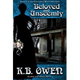 Beloved and Unseemly: A women's college historical murder mystery (The Concordia Wells Mysteries Book 5)