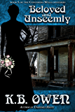 Beloved and Unseemly: Book 5 of the Concordia Wells Mysteries