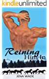 Reining Him In (RHI Book 1)