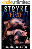 Stryke First: The Rock Series book 5 (English Edition)