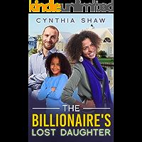 The Billionaire's Lost Daughter