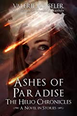 Ashes of Paradise: A Novel in Stories (The Helio Chronicles) Kindle Edition