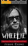 WHEELIE: Southside Skulls Motorcycle Club (Southside Skulls MC Romance Book 9)