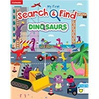 My First Search & Find: Dinosaurs-Search for Dinosaurs and Identify Colors, Numbers, and Rhyming Words along the Way! (My First Search & Find)