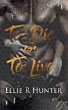 To Die or To Live (The Grace Porter Series Book 1)