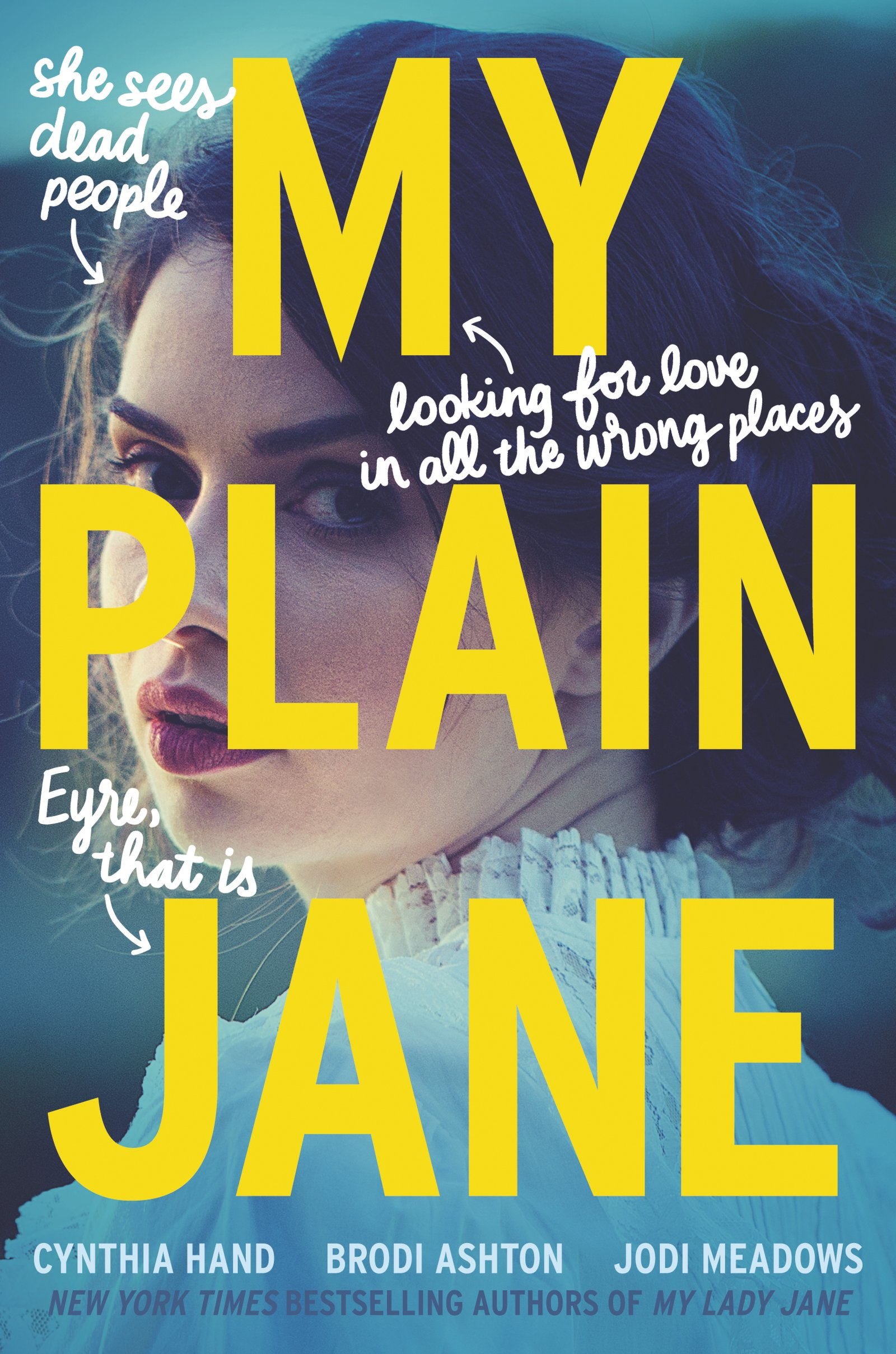 Image result for My Plain Jane by Cynthia hand, Brodi Ashton, and Jodi Meadows