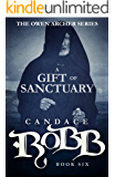 A Gift of Sanctuary: The Owen Archer Series - Book Six