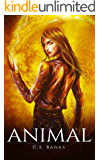Animal (Anitar Chronicles Book 1)