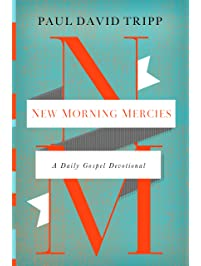 Amazon worship devotion books inspirational devotionals new morning mercies a daily gospel devotional fandeluxe Images