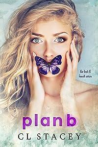 Plan B (Lost & Found Book 3)