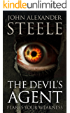 The Devil's Agent: Fear is your weakness