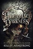 Dreaming Darkness: Volume One: A Quartet of Dark Fantasy Tales