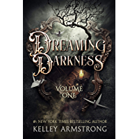 Dreaming Darkness: Volume One: A Quartet of Dark Fantasy Tales book cover