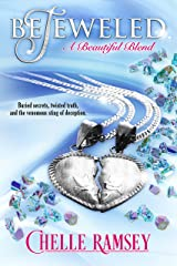BeJeweled: A Beautiful Blend (The House of BeJeweled Book 3)