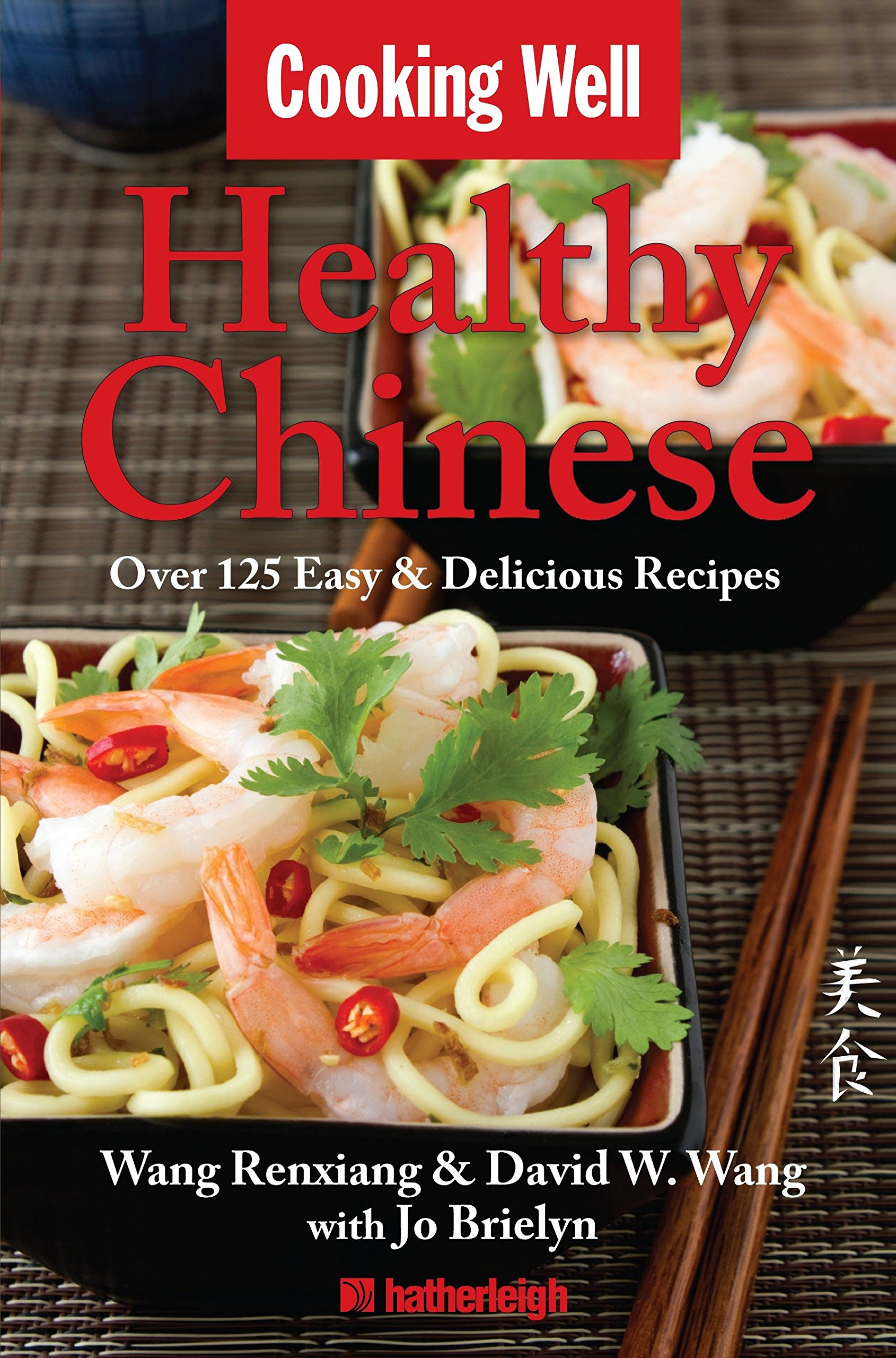 Download Cooking Well: Healthy Chinese: Over 125 Easy & Delicious Recipes ebook