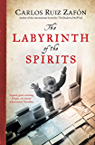 The Labyrinth of the Spirits (The Cemetery of Forgotten Books Book 4)
