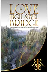 Love On High Steel Bridge (Love On The Pacific Shores Series Book 6) Kindle Edition