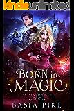Born In Magic (The Fae Queen Book 1)