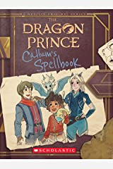 Callum's Spellbook (The Dragon Prince) Kindle Edition