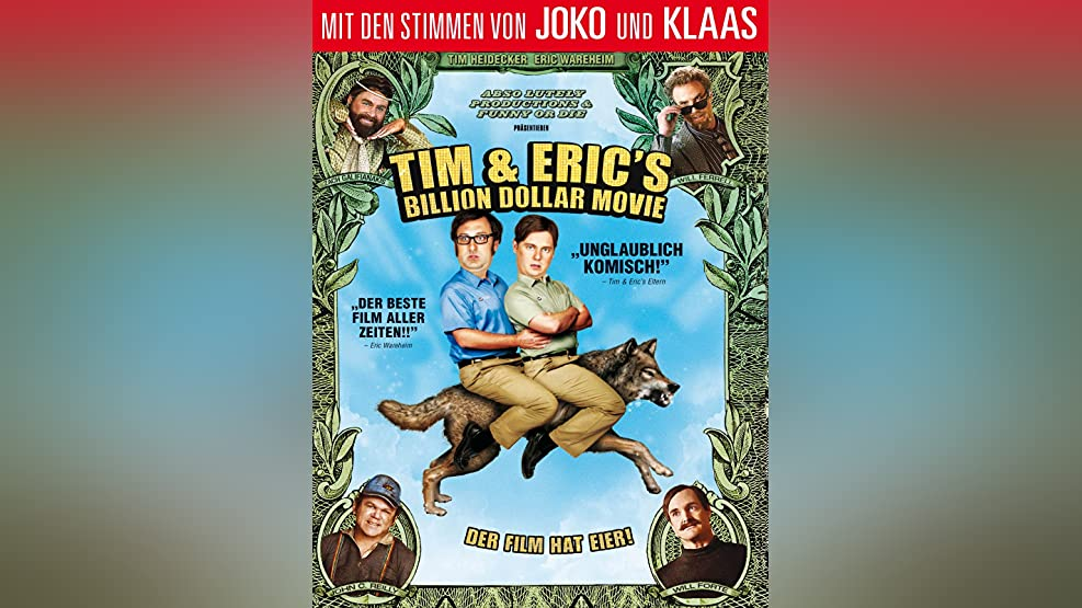 Tim & Eric's Billion Dollar Movie [dt./OV]