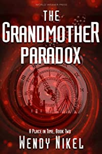 The Grandmother Paradox (Place in Time Book 2)