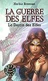 4. La guerre des elfes : Le destin des elfes (04)