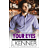In Your Eyes (Man of the Month Book 6)