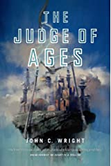 The Judge of Ages: Book Three of the Eschaton Sequence (Count to a Trillion 3) Kindle Edition