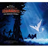 The Art of How to Train Your Dragon: The Hidden...