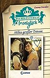 Pferdeinternat Inselglück – Milas großer Traum (German Edition)