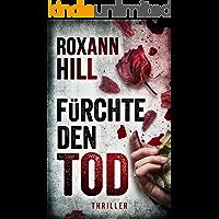 Fürchte den Tod: Thriller (Steinbach und Wagner 13) (German Edition)