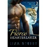 Fierce Heartbreaker (Fierce Mates: Sierra Pride Book 2)