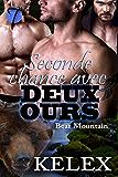 Seconde chance avec deux ours (Bear Mountain t. 5)