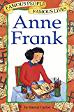 Anne Frank: Famous People, Famous Lives (Famous People Famous Lives)