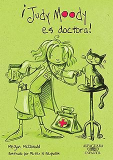¡Judy Moody es doctora! (Judy Moody 5) (Spanish Edition)