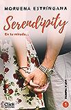 En tu mirada: Serie Serendipity 1 (New Adult Romántica)