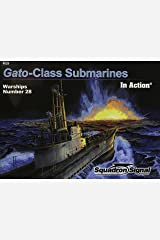 Gato-Class Submarines in Action - Warships No. 28 Paperback