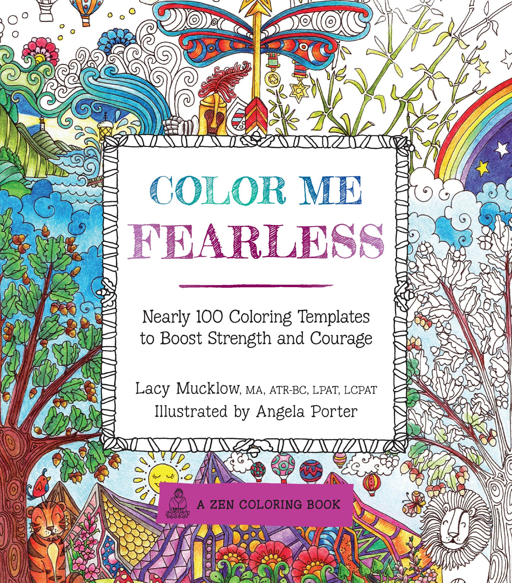 Color Me Fearless: Nearly 100 Coloring Templates to Boost ...