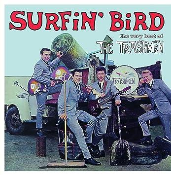 Surfin` Bird - The Very Best Of The Trashmen