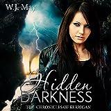 Hidden Darkness: The Chronicles of Kerrigan, Book 7