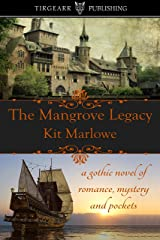 The Mangrove Legacy Kindle Edition