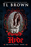 Hyde: Adult version of Devil's Roses (The Devil's Roses Book 3)