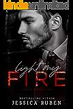 Light My Fire: A Dark Mafia Romance (Mafia Kingdom Book 1)